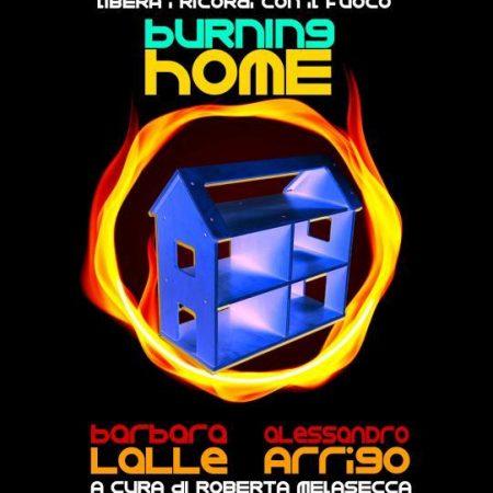 Barbara Lalle e Alessandro Arrigo | Burning Home