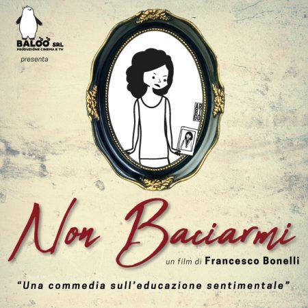 """Alessandro Arrigo per il film """"Non Baciarmi"""" di Francesco Bonelli"""